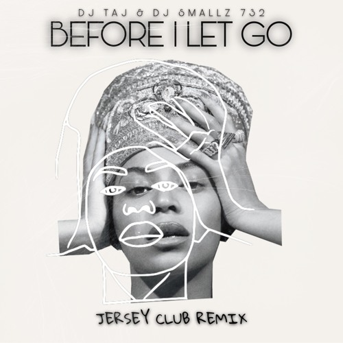 Before i let go beyonce